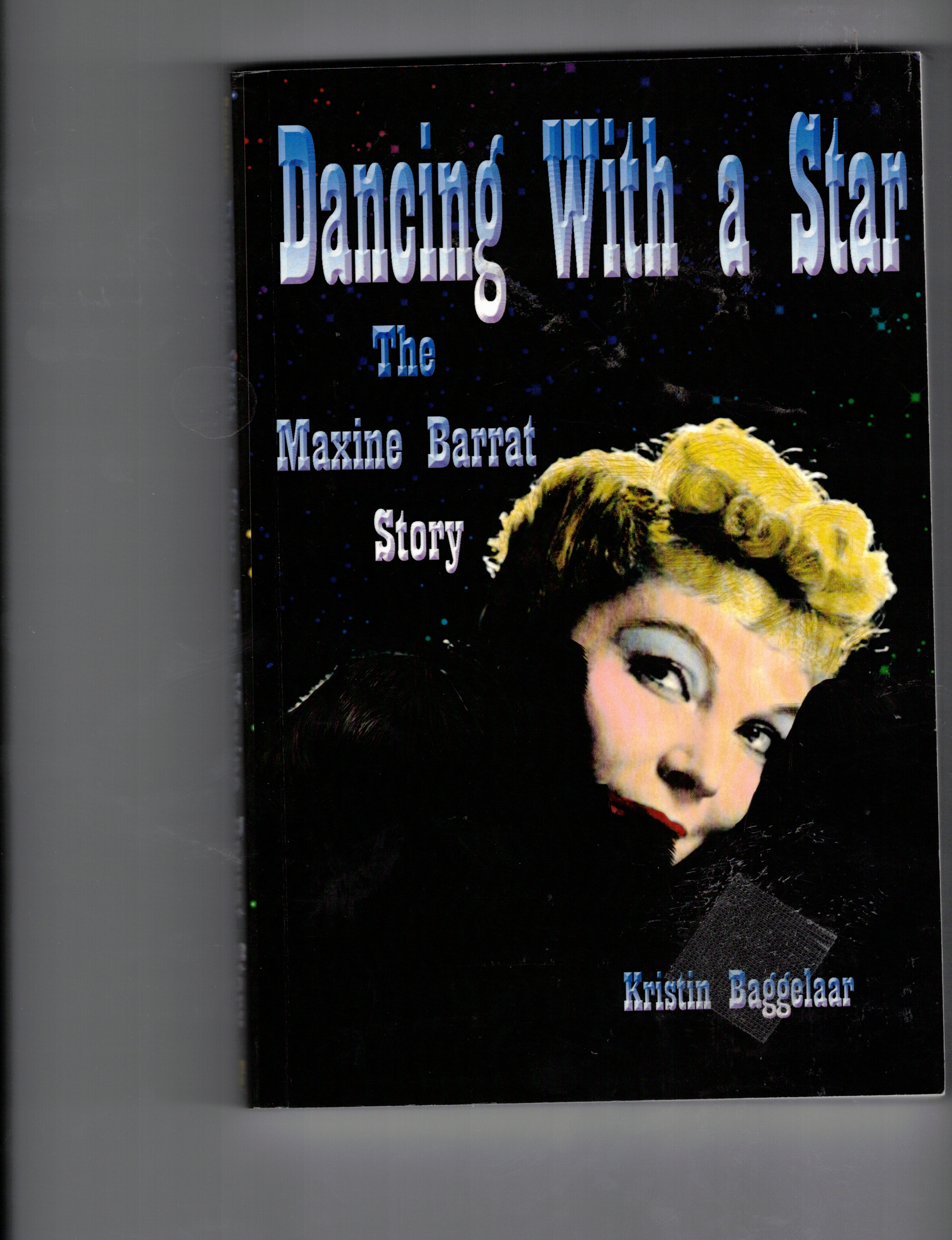 Image for Dancing with a Star: The Maxine Barrat Story